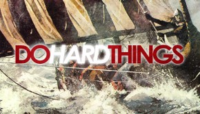 do_hard_things