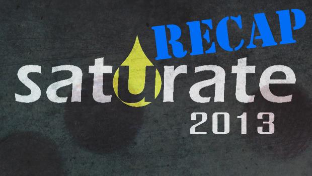 saturate_2013_recap